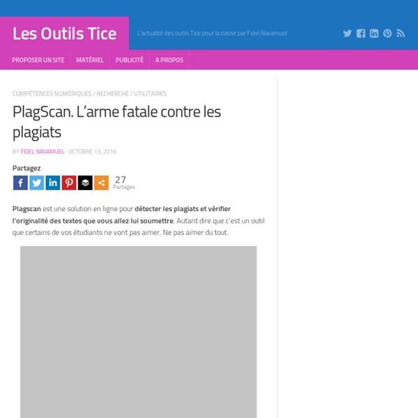 PlagScan. L'arme fatale contre les plagiats – Les Outils Tice