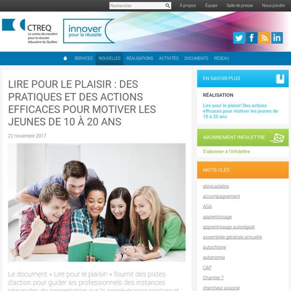 Lire pour le plaisir : des pratiques et des actions efficaces pour motiver les jeunes de 10 à 20 ans