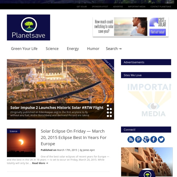 PlanetSave - Global Warming News, Science News, Animal News, Green Living.