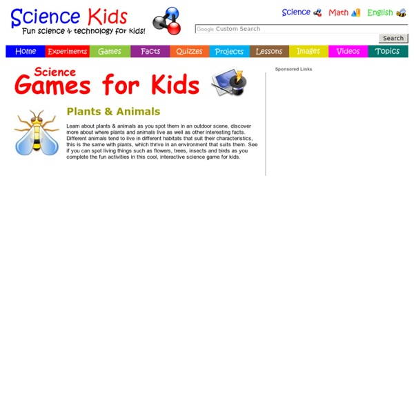 Plants & Animals - Living Things - Science Games