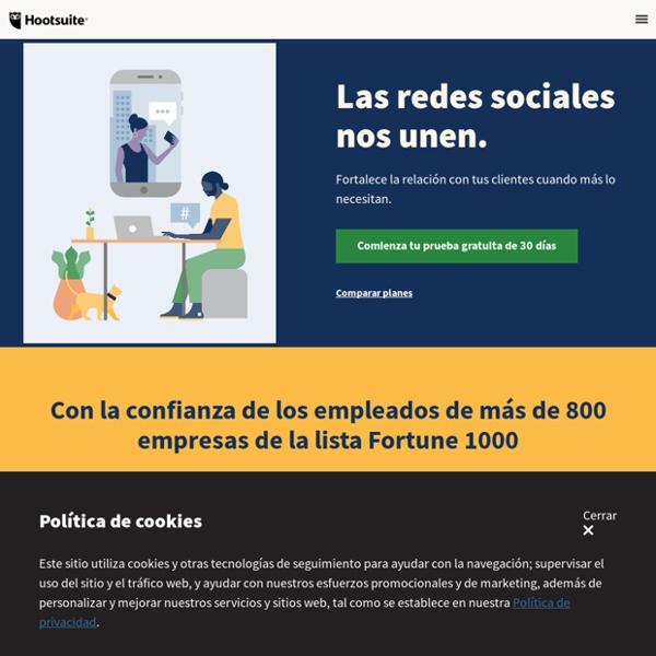Hootsuite - Su plataforma para interactuar, escuchar y compartir en re