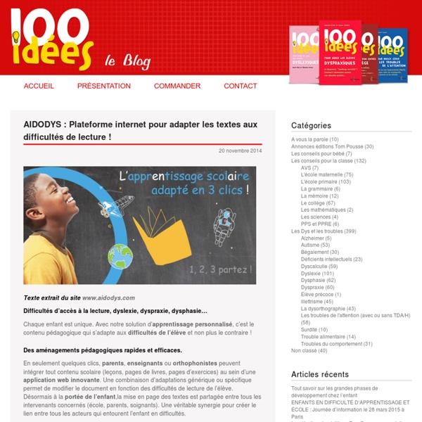 AIDODYS : Plateforme internet pour adapter les textes aux difficultés de lecture !