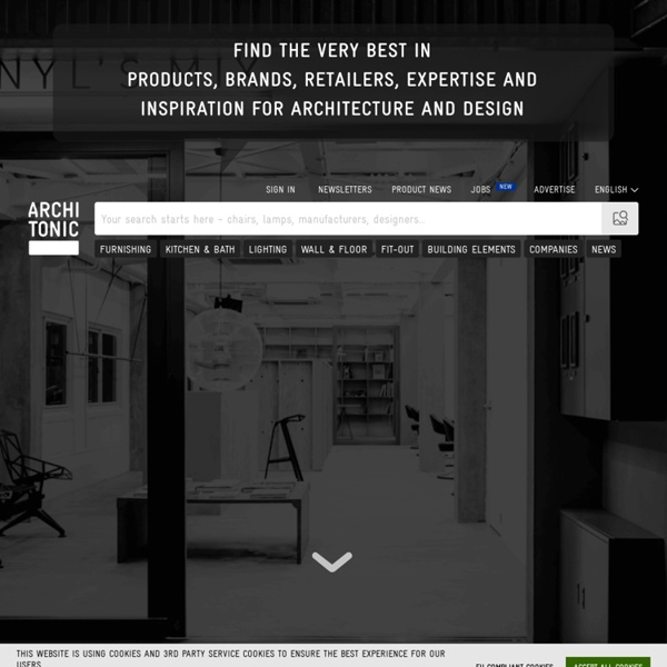 Architonic >> Products, Materials and Concepts in Architecture a