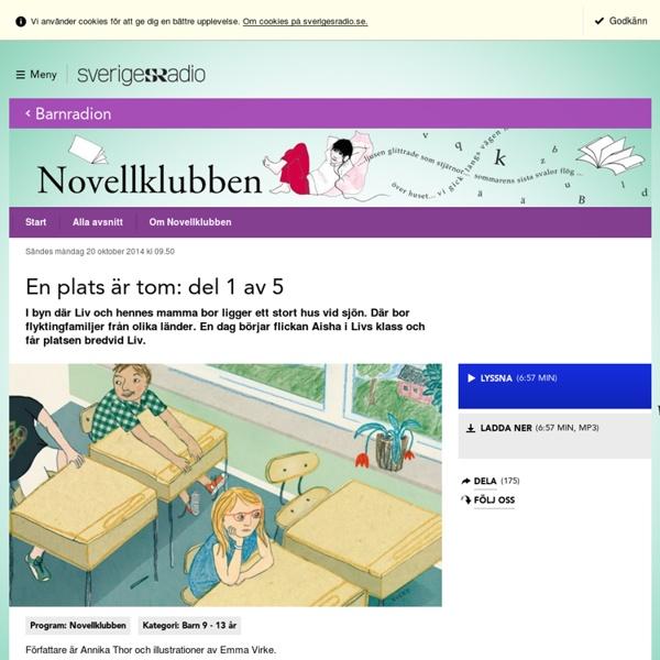 En plats är tom: del 1 av 5 20 oktober 2014 kl 09:50 - Novellklubben