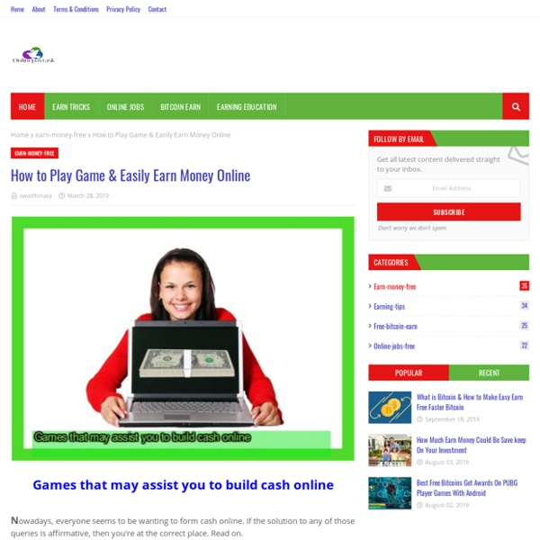 How to Play Game & Easily Earn Money Online