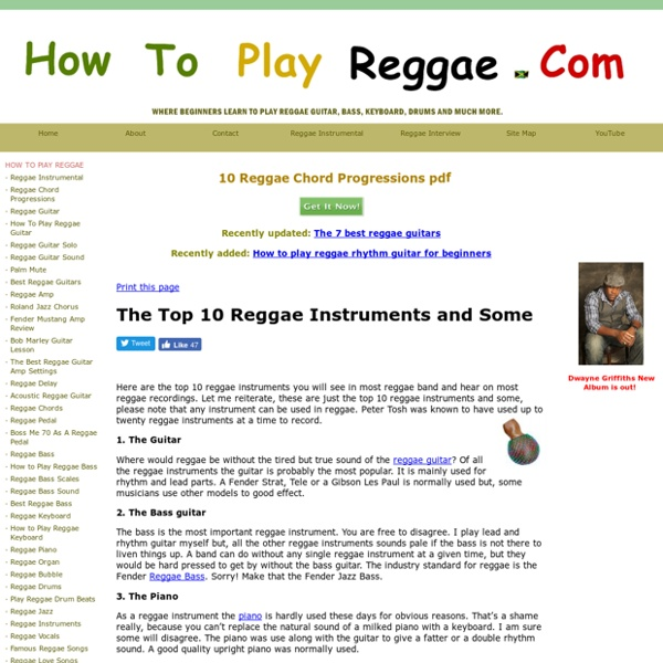 How to play reggae - The Top 10 Reggae Instruments and Some