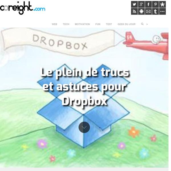 Le plein de trucs et astuces pour Dropbox