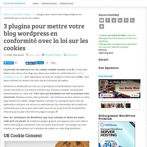 3 plugins pour mettre votre blog wordpress en conformité avec la loi sur les cookies
