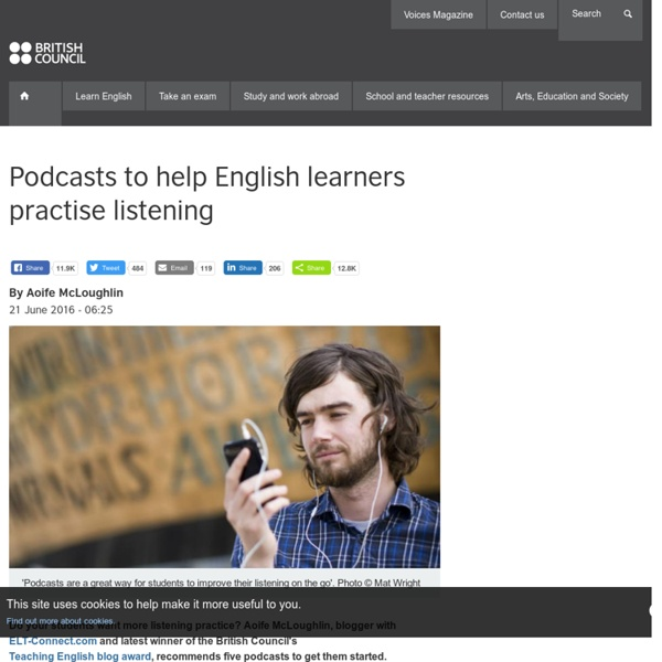 Podcasts to help English learners practise listening