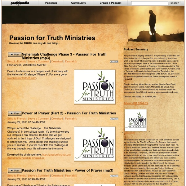 Podcast - Passion for Truth Ministries