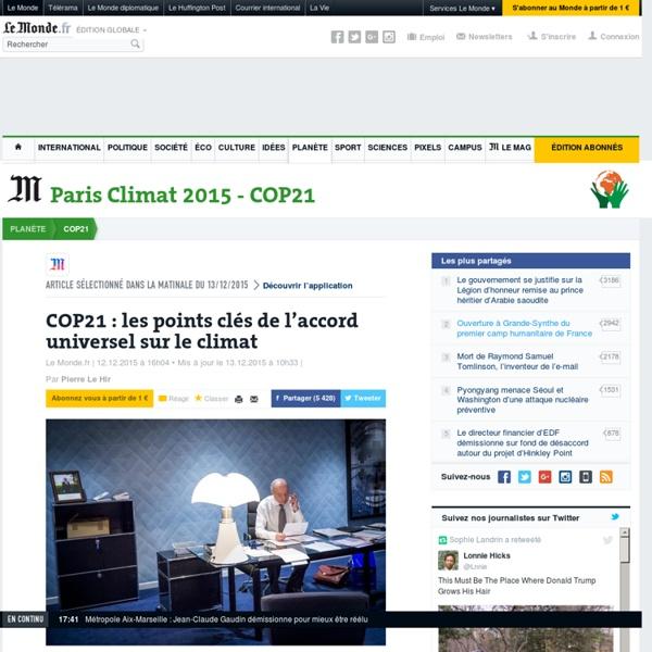 COP21 : les points clés de l'accord universel sur le climat