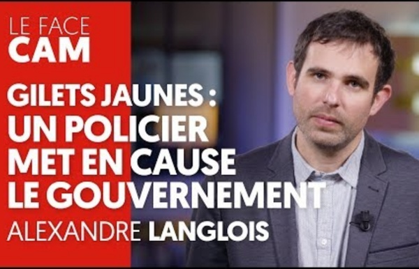GILETS JAUNES : UN POLICIER MET EN CAUSE LE GOUVERNEMENT