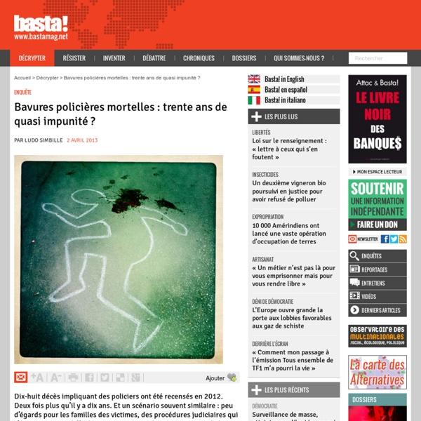 Bavures policières mortelles : trente ans de quasi impunité
