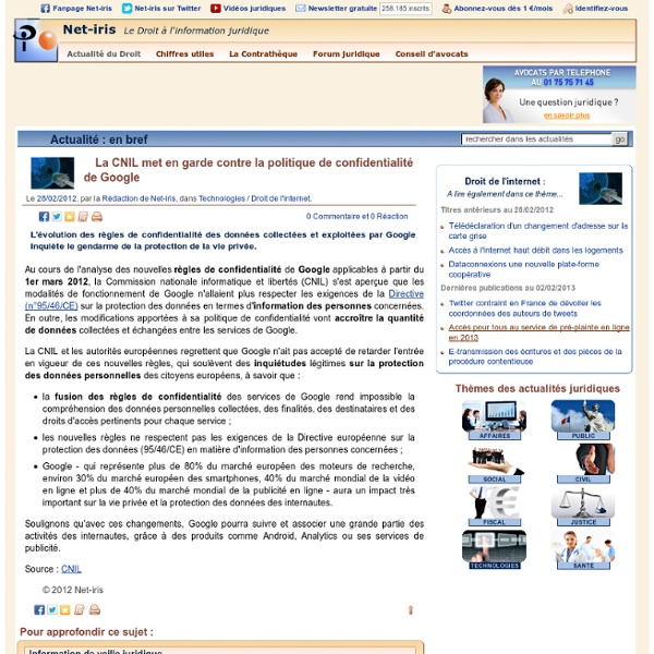 La CNIL met en garde contre la politique de confidentialité de Google (Actu de fév. 2012