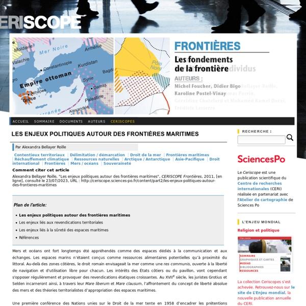 Ceriscope.sciences-po.fr/content/part2/les-enjeux-politiques-autour-des-frontieres-maritimes?page=show