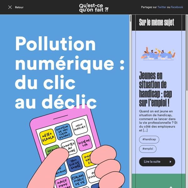 Pollution numérique : du clic au déclic - Qu'est-ce qu'on fait ?