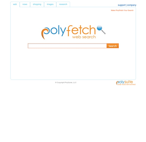 PolyFetch: A new web search engine with tools you won't find anywhere else