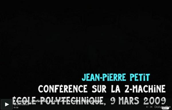 Z machine : conférence de Jean-Pierre Petit à Polytechnique - une vidéo High-tech et Science
