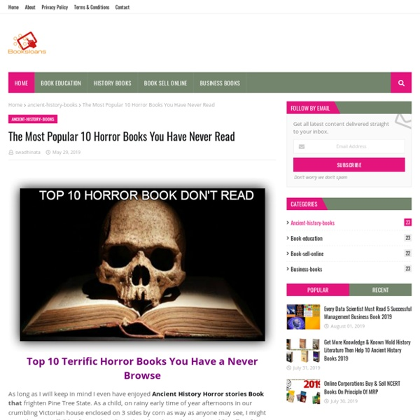 The Most Popular 10 Horror Books You Have Never Read