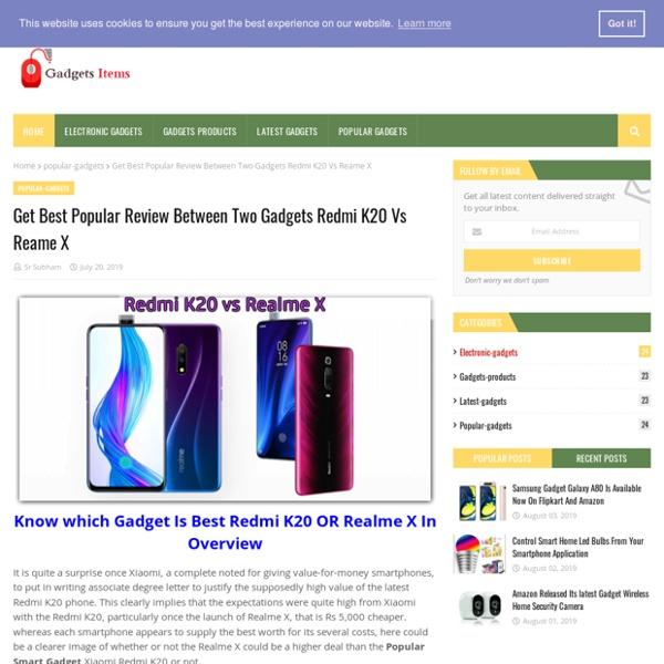Get Best Popular Review Between Two Gadgets Redmi K20 Vs Reame X