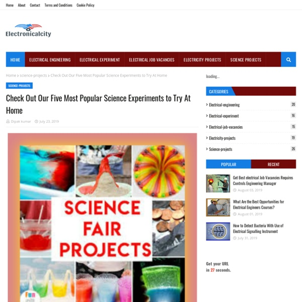 Check Out Our Five Most Popular Science Experiments to Try At Home