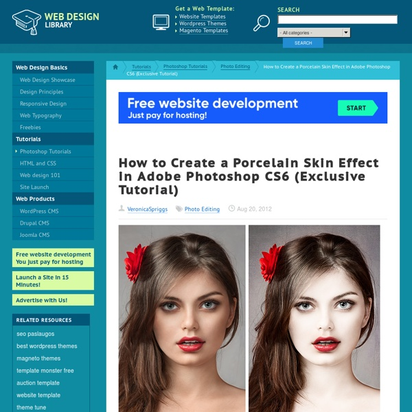 How to Create a Porcelain Skin Effect in Adobe Photshop CS6 (Exclusive Tutorial)