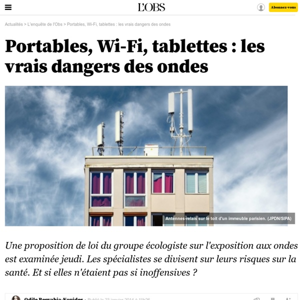 Portables, Wi-Fi, tablettes : les vrais dangers des ondes