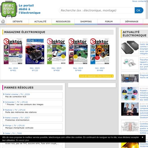 L'électronique.com, le Portail dédié à l'électronique - Montage électronique - Schéma électronique - Schéma TV - Dépannage TV