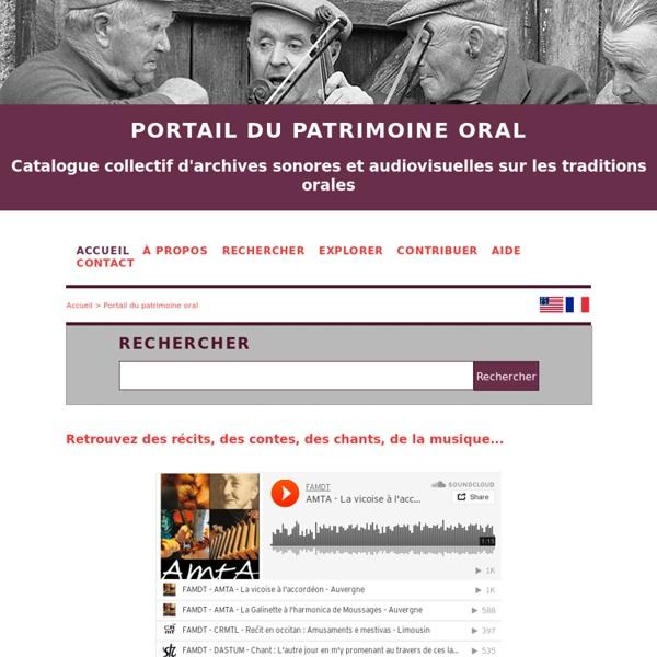 Portail du patrimoine oral (Catalogue collectif d'archives sonores et audiovisuelles sur les traditions orales)