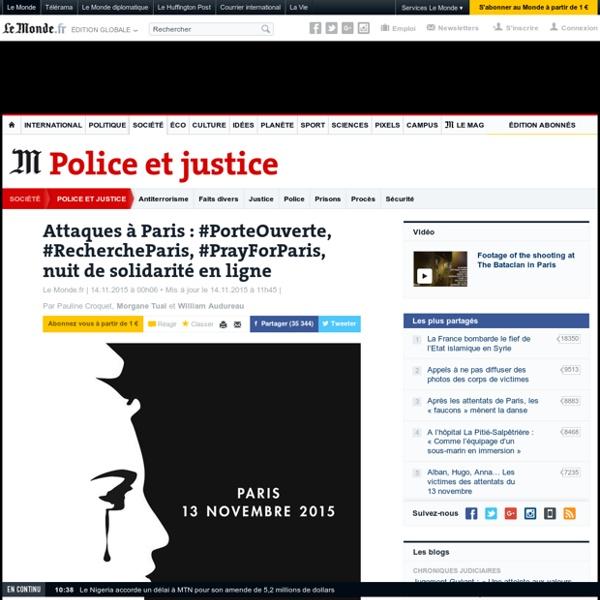 Attaques à Paris: #PorteOuverte, #RechercheParis, #PrayForParis, nuit de solidarité en ligne