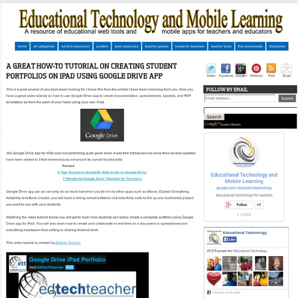 A great How-to Tutorial on Creating Student Portfolios on iPad Using Google Drive App