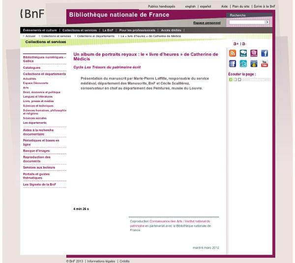 Vidéo BNF : Album de portraits royaux : le « livre d'heures » de Catherine de Médicis