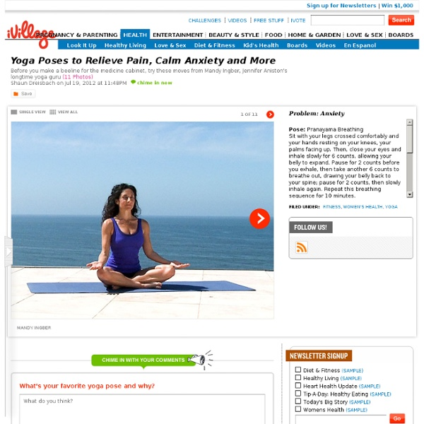 Yoga Poses to Relieve Pain, Calm Anxiety and More