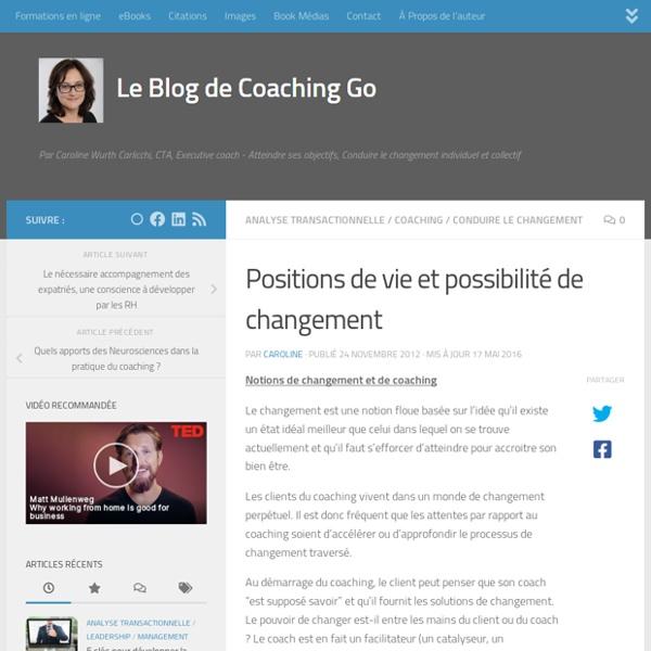 Positions de vie et possibilité de changement