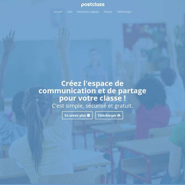 Postclass : L'outil de collaboration sécurisé pour l'école