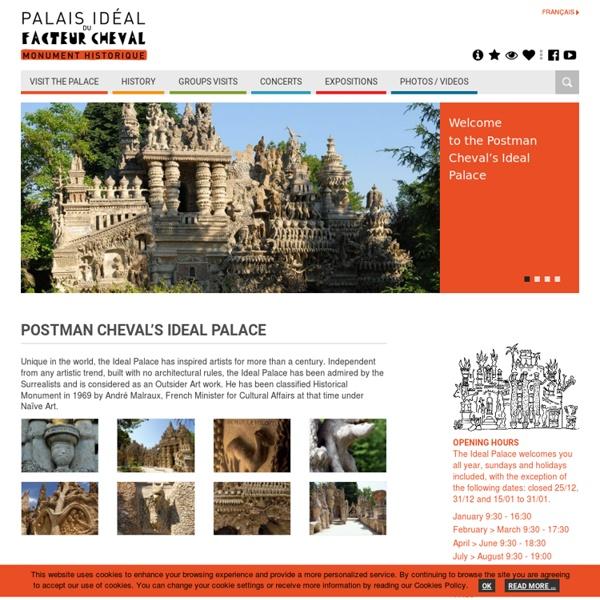 Palais Idéal du Facteur Cheval - Site Officiel