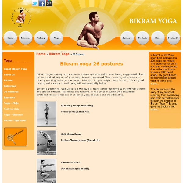 Bikram Yoga's hot yoga postures benefits health and improves life