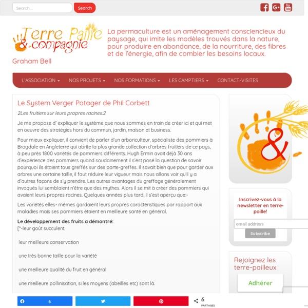 Le System Verger Potager de Phil Corbett - à la Courdémière...