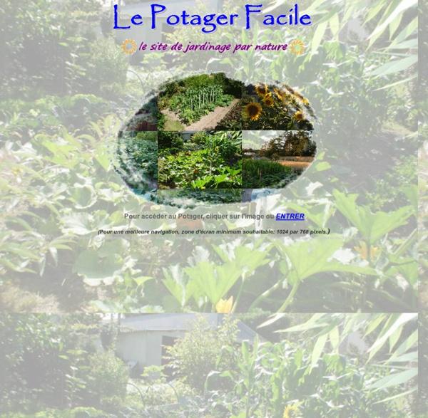 Le Potager Facile - le site de jardinage par nature