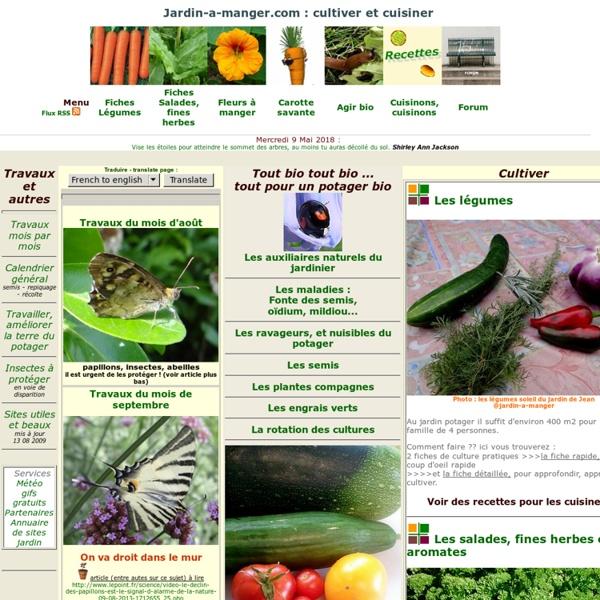 Jardin potager bio, fiches jardinage et recettes avec des légumes : Jardin à manger