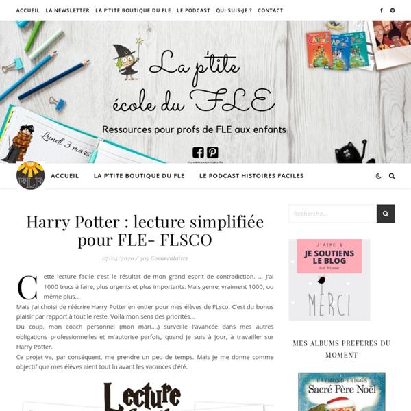 Harry Potter : lecture simplifiée pour FLE- FLSCO - La ptite ecole du FLE