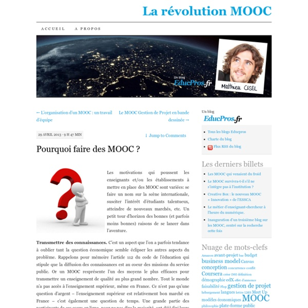 Pourquoi faire des MOOC?