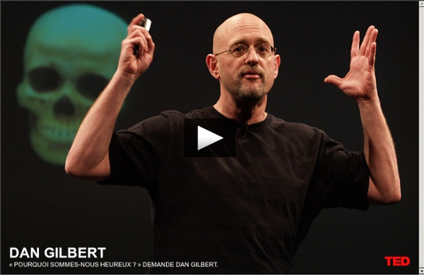 « Pourquoi sommes-nous heureux ? » demande Dan Gilbert.