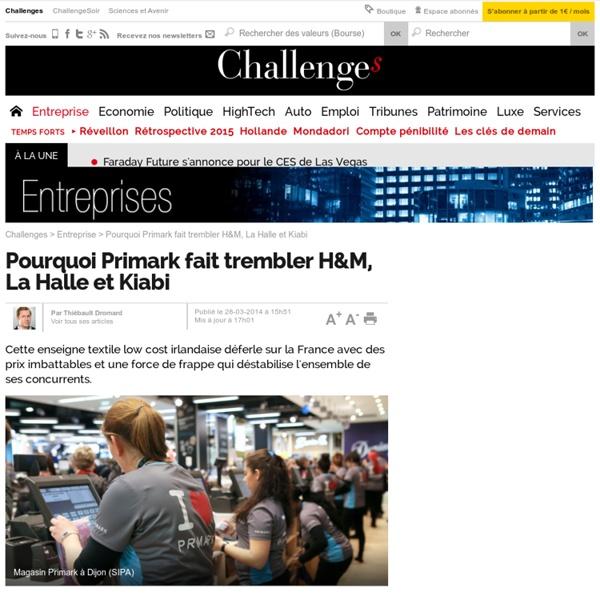 Pourquoi Primark fait trembler H&M, La Halle et Kiabi - 28 mars 2014