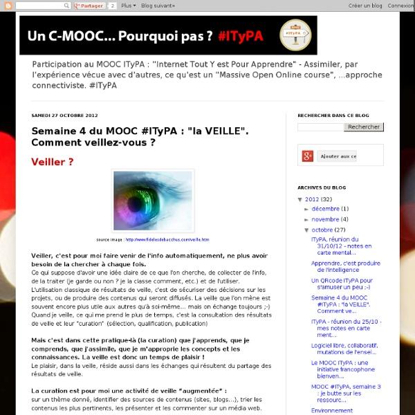 """Semaine 4 du MOOC #ITyPA : """"la VEILLE"""". Comment veillez-vous ?"""