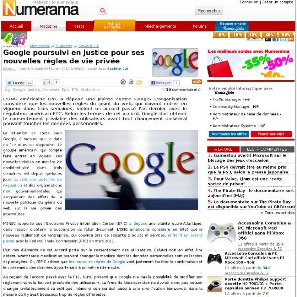 Google poursuivi en justice pour ses nouvelles règles de vie privée