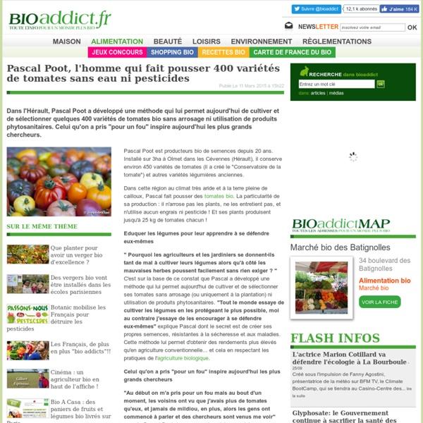 Pascal Poot, l'homme qui fait pousser 400 variétés de tomates sans eau ni pesticides