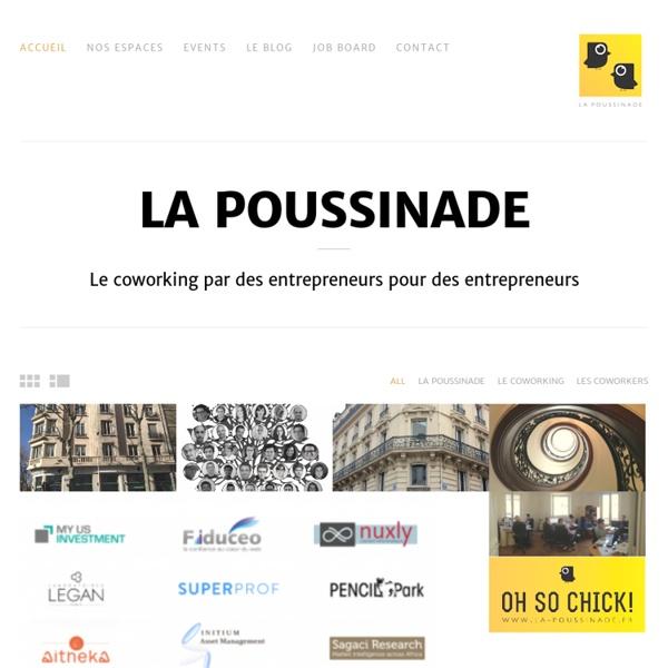 Coworking Paris La Poussinade - l'espace dédié à l'entrepreneuriat