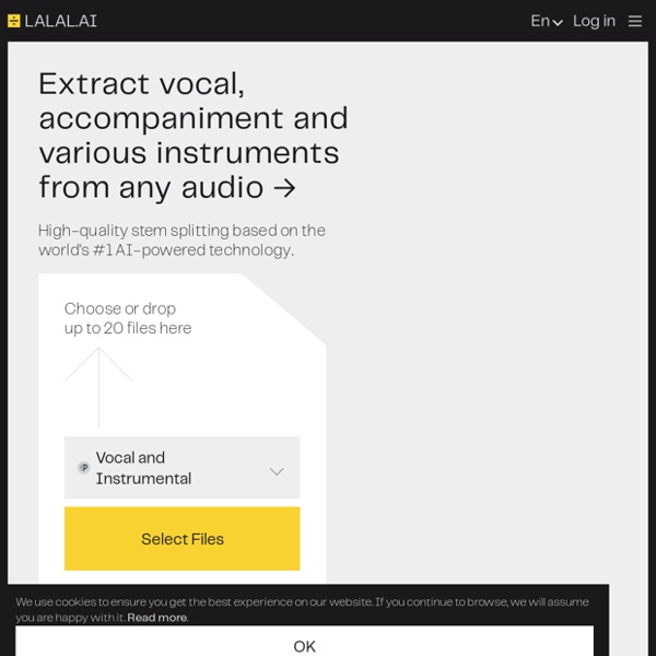 Lalal.ai: 100% AI-powered the vocal and instrumental track removal.