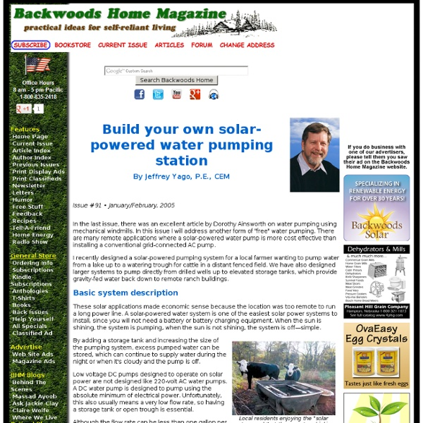 Build your own solar-powered water pumping station by Jeffrey Yago, P.E., CEM Issue #91